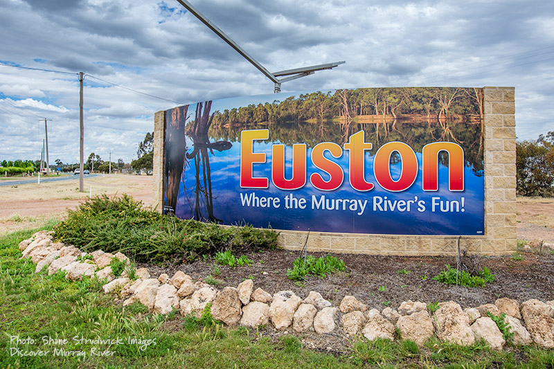 Euston NSW town sign...Where the Murray River's Fun